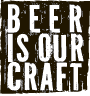 beer is our craft